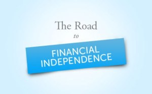 6 Ways to achieve financial independence
