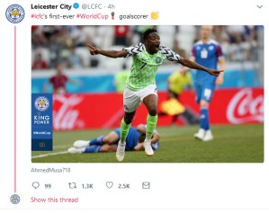 Leicester City Reacts As Ahmed Musa Breaks Their World Cup Goal Record. (Photo)
