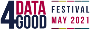 Data 4 Good Festival May 2021