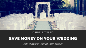 Learn 10 easy ways to save money on your wedding. Ideas include DIY decor, low cost flowers, and more. You can have the wedding of your dreams without busting the budget.