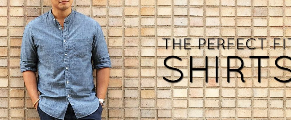 The Perfect Fit: Dress and Sport Shirts
