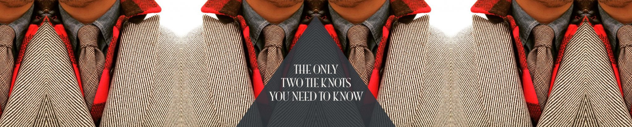Qa the only two tie knots you need to know ignore everything qa the only two tie knots you need to know ignore everything else ccuart Gallery
