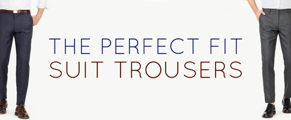 The Perfect Fit: Suit Trousers