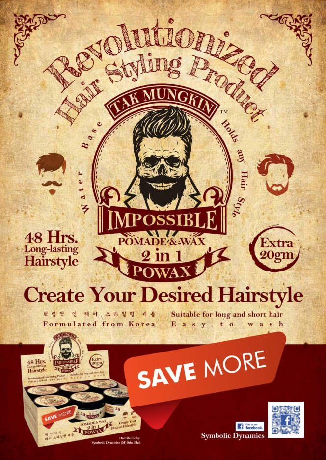 Tak Mungkin PoWax Malaysia Impossible PoWax Malaysia Poster - - 48 hours long-lasting hairstyle products A02