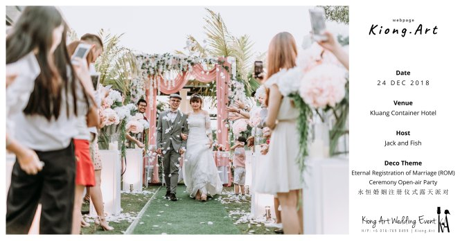 Malaysia Kuala Lumpur Wedding Decoration Kiong Art Wedding Deco Eternal Registration of Marriage Ceremony Open-air Party of Jack and Fish ROM at Kluang Container Hotel A14-A00-06