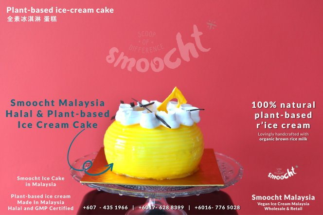Smoocth Malaysia Vegan Plant based Ice Cream Malaysia at Batu Pahat Johor Malaysia Dessert Wholesale Ice Cream and Retail Ice Cream Plant-Based Products 全素蛋糕 全植蛋糕A02-004