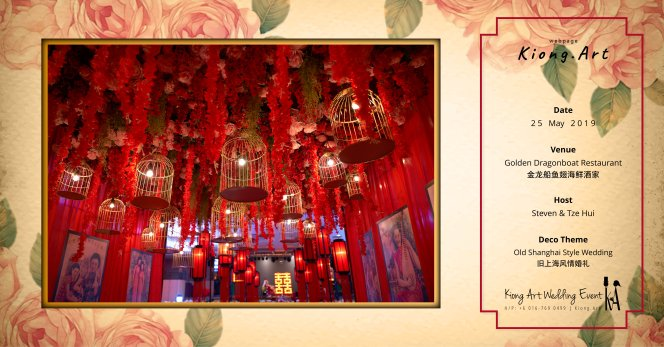 Kuala Lumpur Wedding Deco Decoration Kiong Art Wedding Deco Old Shanghai Style Wedding 旧上海风情婚礼 Steven and Tze Hui at Golden Dragonboat Restaurant 金龙船鱼翅海鲜酒家 Malaysia A16-B00-012