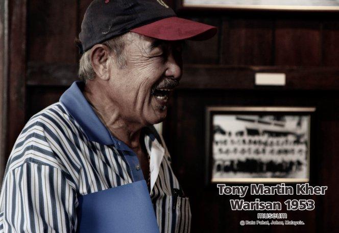 Tony Martin Kher founder of Warisan 1953 Museum at Batu Pahat Johor Malaysia Heritage 1953 Artist Joey Kher A33