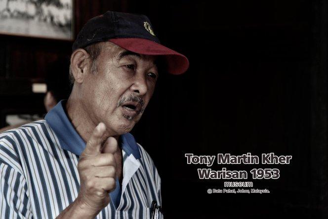 Tony Martin Kher founder of Warisan 1953 Museum at Batu Pahat Johor Malaysia Heritage 1953 Artist Joey Kher A36