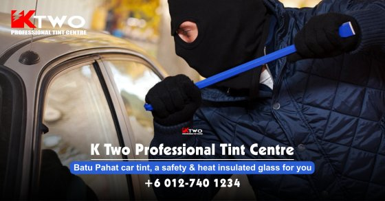 Batu Pahat Car Tint Batu Pahat Car Tinted Automotive Tinted Window Tinted K Two Professional Tint Centre Safety and Heat Insulated Glass A00