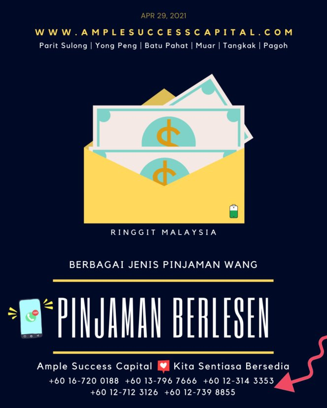 Pinjaman Wang Parit Sulong Pinjaman Wang Batu Pahat Pinjaman Wang Muar Pinjaman Wang Berlesen Parit Sulong Loan Ample Success Capital A06