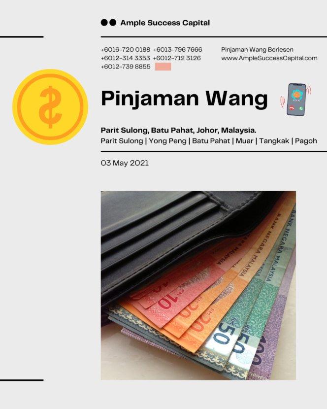 Pinjaman Wang Parit Sulong Pinjaman Wang Batu Pahat Pinjaman Wang Muar Pinjaman Wang Berlesen Parit Sulong Loan Ample Success Capital A10