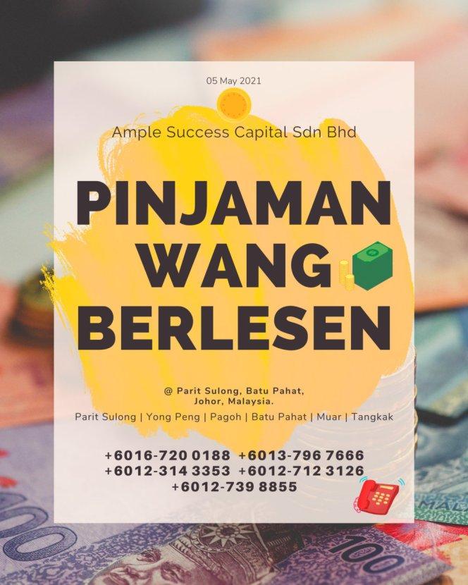 Pinjaman Wang Parit Sulong Pinjaman Wang Batu Pahat Pinjaman Wang Muar Pinjaman Wang Berlesen Parit Sulong Loan Ample Success Capital A12