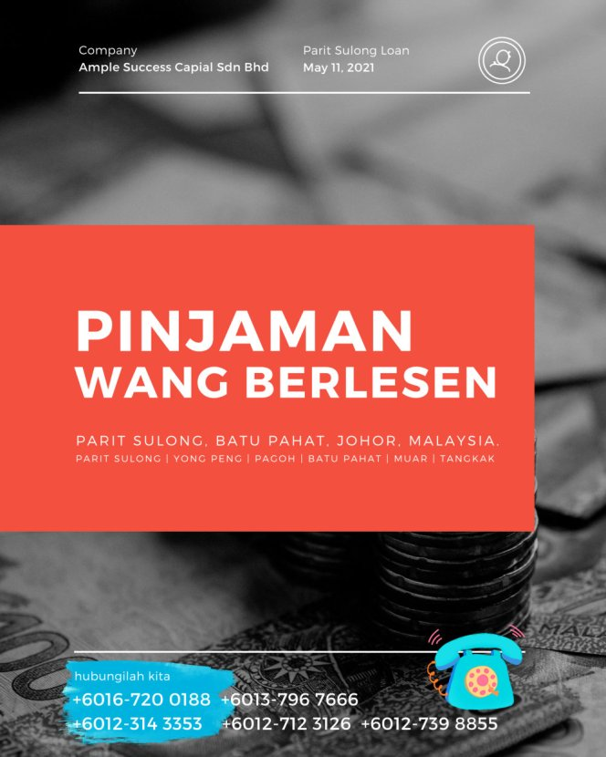 Pinjaman Wang Parit Sulong Pinjaman Wang Batu Pahat Pinjaman Wang Muar Pinjaman Wang Berlesen Parit Sulong Loan Ample Success Capital A18