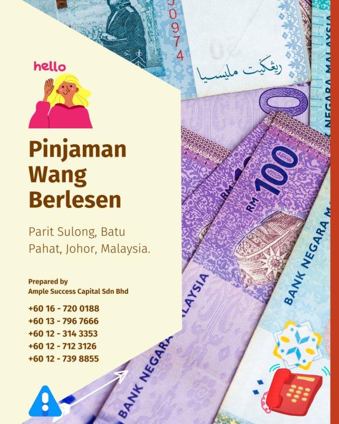 Pinjaman Wang Parit Sulong Pinjaman Wang Batu Pahat Pinjaman Wang Muar Pinjaman Wang Berlesen Parit Sulong Loan Ample Success Capital A25