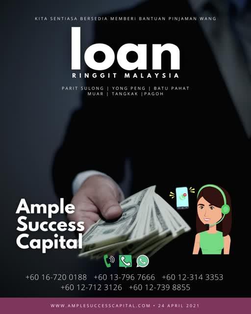 Pinjaman Wang Parit Sulong Pinjaman Wang Batu Pahat Pinjaman Wang Muar Pinjaman Wang Berlesen Parit Sulong Loan Ample Success Capital A01