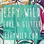 Effy Wild: Love & Glitter