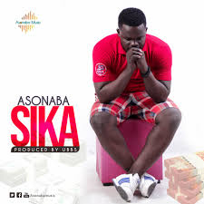 Asonaba – SIKA (Produced by UBBS)