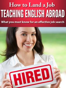 How to Land a Job Teaching English Abroad