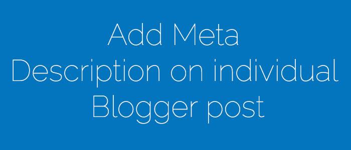 Add-Meta-Description-on-individual-Blogger-post