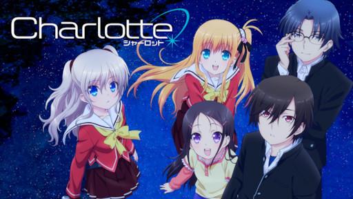 Charlotte – Anime Yorumu