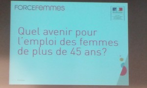 Force Femmes, quel avenir pour l'emploi des femmes de plus de 45 ans ?