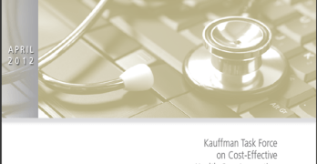 Valuing Health Care: Improving Productivity and Quality – Kauffman Task Force on Cost-Effective Health Care Innovation