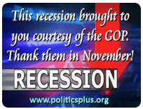 The Republican Recession: They started it, they kept it going, & by their own admission, they'd bring it back.