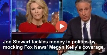 Jon Stewart taunts Fox News Megyn Kelly to political money hypocrisy