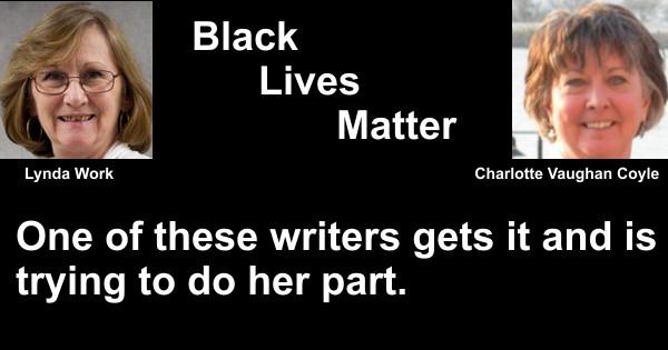 Charlotte Vaughan Coyle, Black Lives Matter, Lynda Work