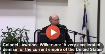 Lawrence Wilkerson foretells the demise of the United States Empire  (VIDEO)