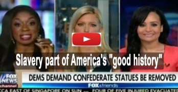 "Trump Spox: Civil War & slavery part of America's ""good history"" (VIDEO)"