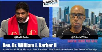 Rev. Dr. William J. Barber II Interview with Politics Done Right with Egberto Willies