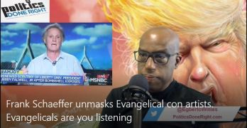 Frank Schaeffer unmasks Evangelical con artists. Evangelicals are you listening