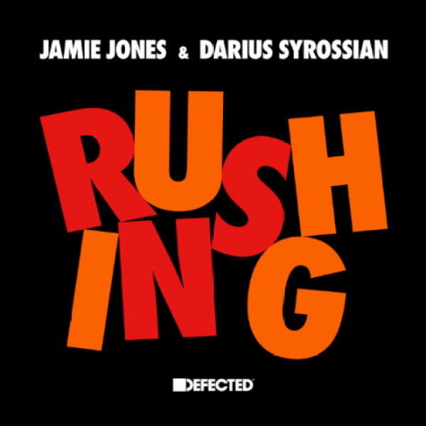 Jamie Jones y Darius Syrossian Rushing