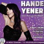 Hande Yener Ücretsiz Konseri – 8 Mart 2019
