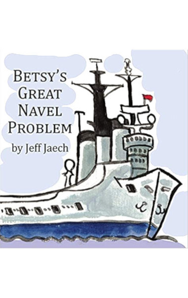Betsy's Great Navel Problem (Hardcover)
