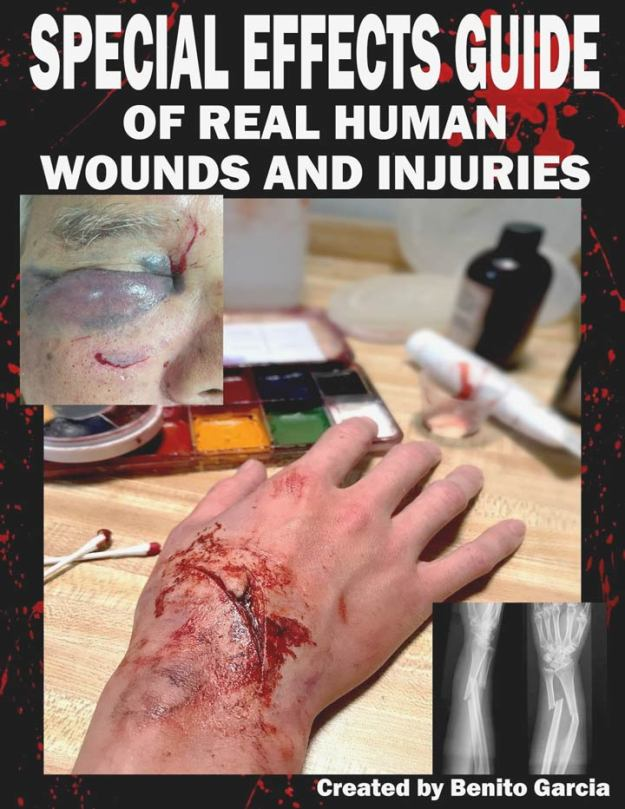Benito Garcia Special Effects Guide for injuries and wounds