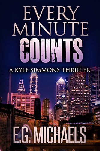 Every Minute Counts: (A Kyle Simmons Thriller – Book 5)