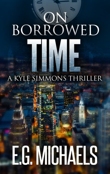 On Borrowed Time: (A Kyle Simmons Thriller – Book 6)