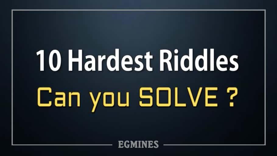 10 Hardest Riddles Ever Can You Solve Egmines
