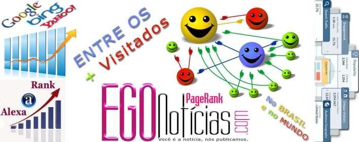 egonoticias o portal mais acessado no Brasil e no mundo.