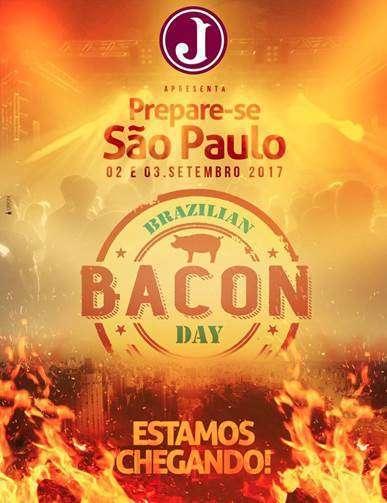 Foto reprodução internet: Brazilian Bacon Day 02 e 03 de Setembro no Juventus em São Paulo- SP.