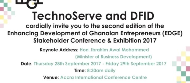 Enhancing Development of Ghanaian Entrepreneurs (#EDGECon2017) Conference and Exhibition