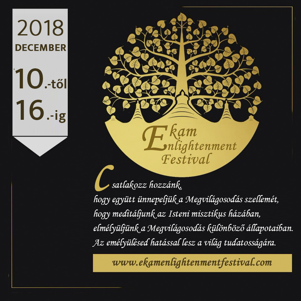 Ekam Enlightenment Festival 2018