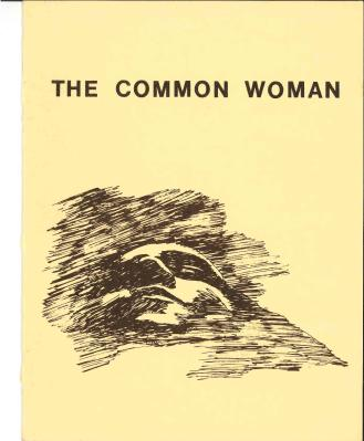 """The Common Woman"" Loyola University Chicago. Women & Leadership Archives. Connie Kiosse Papers"