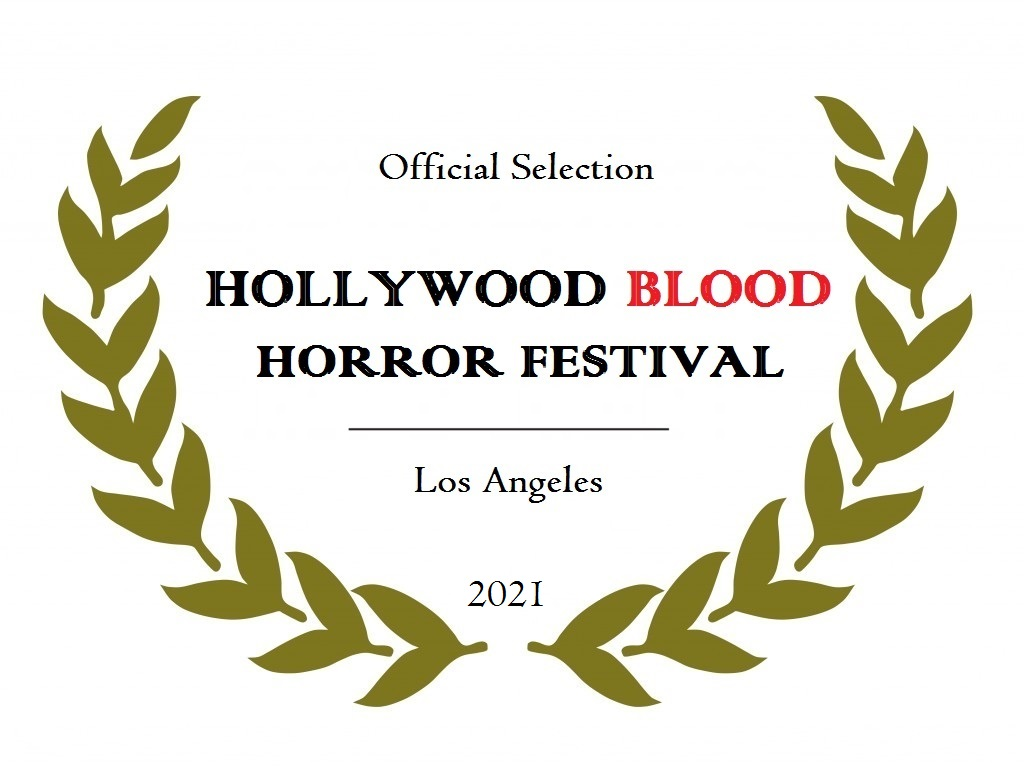 Official Selection Hollywood Blood Horror Festival laurel
