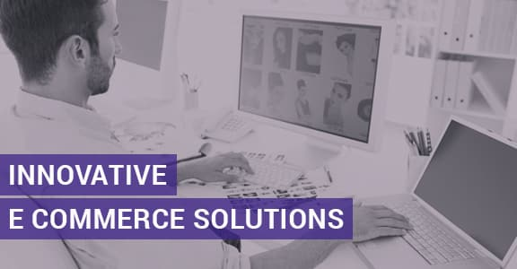 Innovative E Commerce Solutions