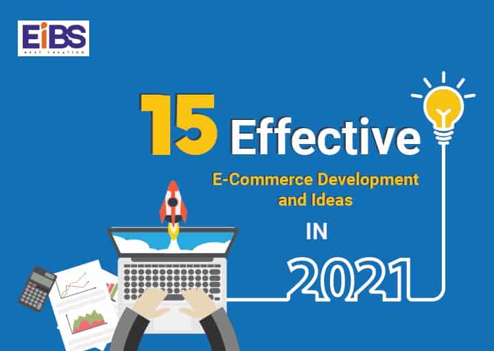 ECommerce development ideas 2021