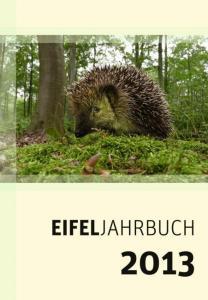 Das neue Eifeljahrbuch 2013 ist ab sofort erhältlich. Bild: Eifelverein